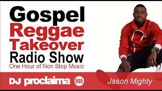 Download Lagu GOSPEL REGGAE 2018  - One Hour Gospel Reggae Takeover Show - DJ Proclaima 16th February Gratis STAFABAND