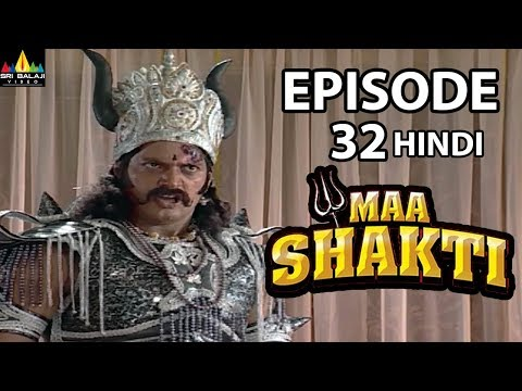 Maa Shakti Devotional Serial Episode 32 | Hindi Bhakti Serials | Sri Balaji Video