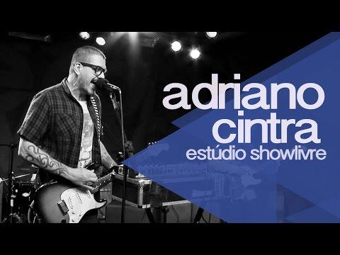 Adriano Cintra no Estúdio Showlivre (Apresentação na íntegra)