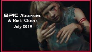 EPIC Alternative & Rock Charts - July 2019