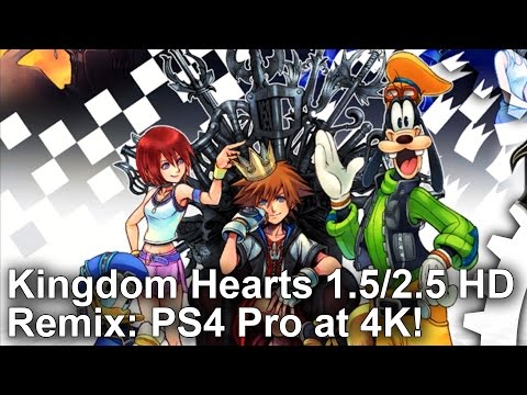 [4K] Kingdom Hearts 1.5 + 2.5 HD Remix - The Ultimate Version on PS4 Pro?
