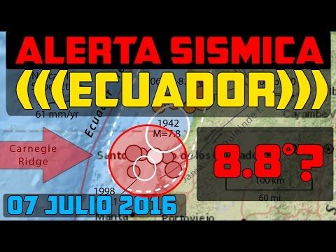 ALERTA SISMICA PARA  ECUADOR 07 JULIO 2016 Parte 1 de 2