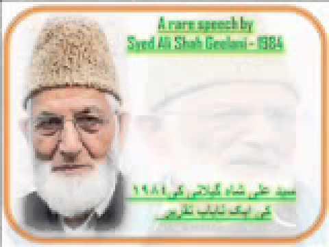 A Rare Speech by Syed Ali Shah Geelani - 1984