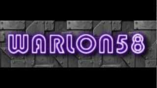WARLON58 Intro Video ?