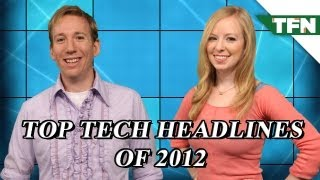 Top Tech Headlines of 2012