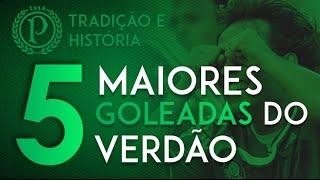 As Maiores Goleadas do Palmeiras | TOP 5