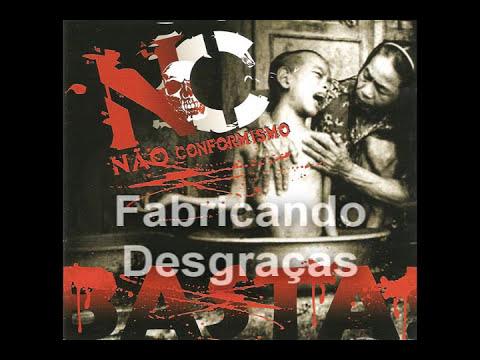 Não Conformismo - Basta (Full Album - Completo)