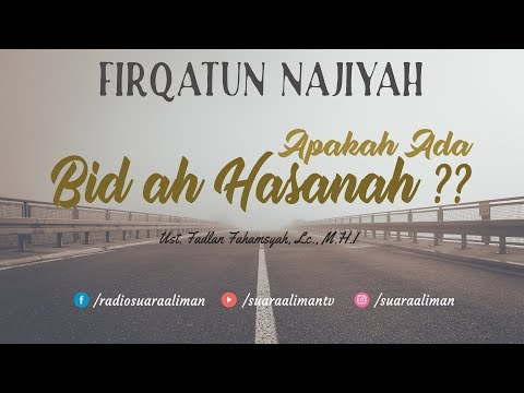 Kajian Rutin [Ke-3] : Apakah Ada Bid'ah Hasanah ? - Ustadz Fadlan Fahamsyah, Lc., M.H.I
