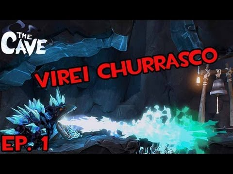 The Cave Ep. 1 -Virei Churrasco [Gameplay]