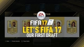 """Let's FIFA 17 """"Our First Draft"""" Episode 8"""