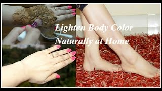 How to Lighten Body Skin Color in 3 Days : Legs, Hands & Neck