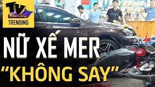 Nữ xế Mercedes tông hàng loạt xe máy 'BỘC BẠCH' về lý do gây tai nạn