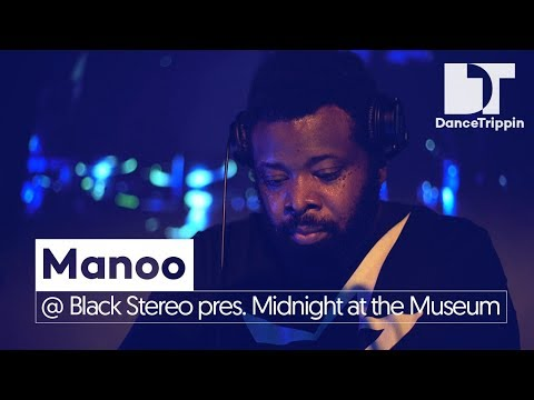 Manoo at BlackStereo presents Midnight at the Museum (Amsterdam)