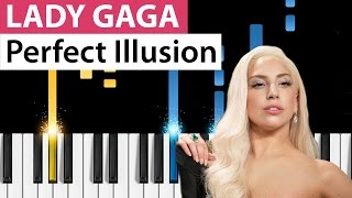Lady Gaga  Perfect Illusion  Piano Tutorial  How to Play