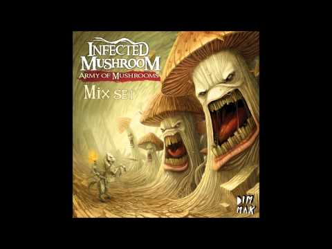 Infected Mushroom - Army of Mushrooms mix [HD]