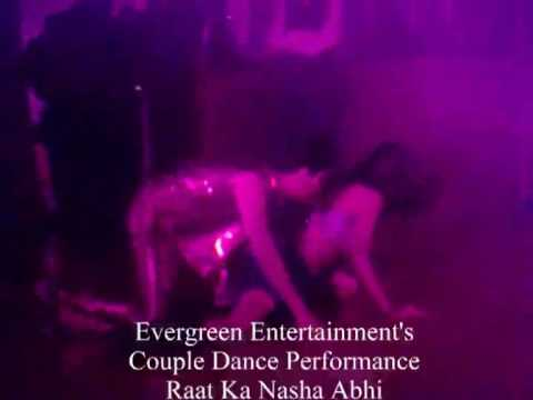 Evergreen Entertainments - Couple Dance - Raat Ka Nasha Abhi