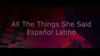 【t.A.T.u.】All The Things She Said -  Fandub Español Latino 【Uzlire o_o  & Karenzita 】