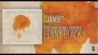 Watch Further Seems Forever Janie video
