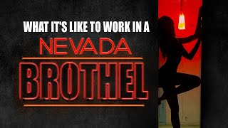 What It's Like to Work in a Nevada Brothel
