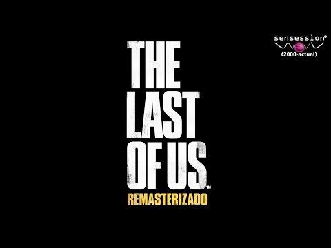 The Last of Us Remasterizado (PS4) - Análisis Sensession 1080p