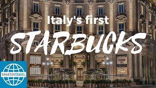 Italy's First Starbucks | SmarterTravel