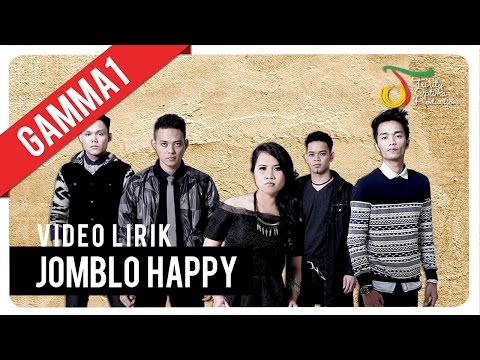 Gamma1 - Jomblo Happy |  Lirik