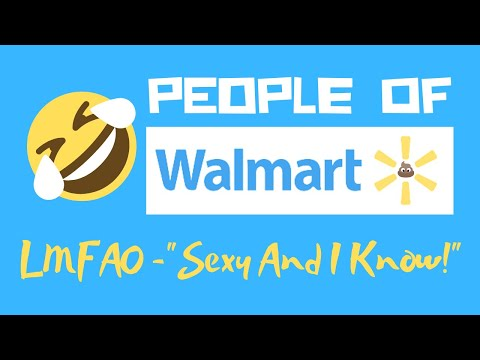 People Of Walmart (sexy And I Know It - Lmfao) video