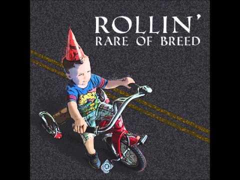 Rollin' (I Don't Wanna Grow Up) - Rare Of Breed (Prod. by Jaytwo)