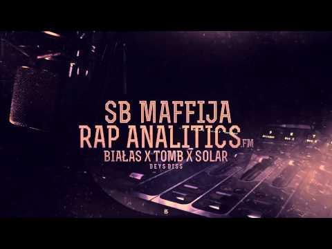 SB MAFFIJA (Białas, King Tomb, Solar) - RAP ANALYTICS.fm (Deys DISS)