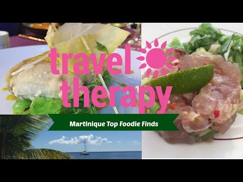 Martinique's Top Foodie Finds   TRAVEL THERAPY