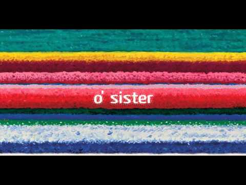 City And Colour - Oh Sister