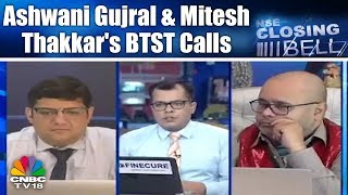 Closing Bell - 14th June, P2 |  Ashwani Gujral & Mitesh Thakkar's BTST Calls | CNBC TV18