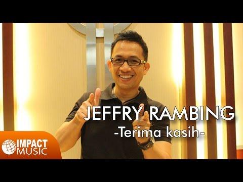 Jeffry Rambing - Terima Kasih