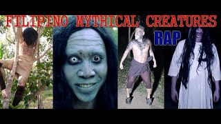 Filipino Mythical Creatures Rap
