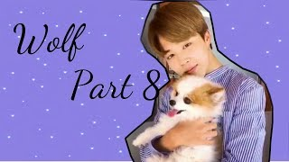 BTS Jimin FF Wolf Chapter 8