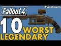 Top 10 Worst Legendary Guns And Weapons In Fallout 4 #PumaCounts