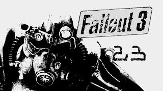 Fallout 3  Play - 23 - The Enclave