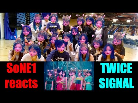 TWICE (트와이스) - SIGNAL M/V Reaction by SoNE1