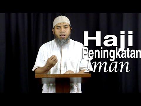 Serial Haji Dan Qurban 20: Haji Dan Peningkatan Amal - Ustadz Afifi Abdul Wadud