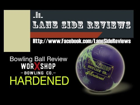 Worxshop Hardened Bowling Ball Review by Lane Side Reviews