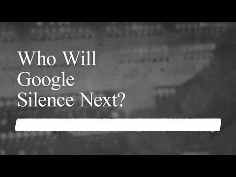 Who Will Google Silence Next?