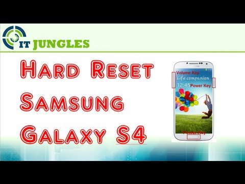 How to Hard Reset Samsung Galaxy S4 Back to Factory Settings