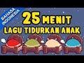 Lagu 25 Menit Kumpulan Lagu Tidurkan Anak  Lagu Anak Anak Terpopuler 2018  Bibitsku