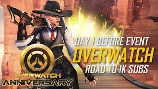 Live | Overwatch | Day 1 | Road To 1k * 1K HUGE SURPRISE*