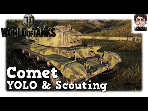 World of Tanks - Comet, YOLO & Scouting [deutsch | live | gameplay]
