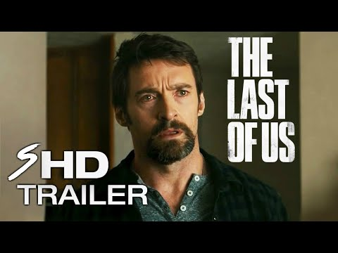 The Last of Us Movie Trailer Concept #1 - Ellen Page, Hugh Jackman (Fan Made)