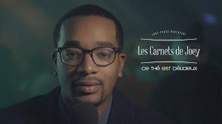 S02E04 | LES CARNETS DE @JoeFwi | CE THE EST DELICIEUX