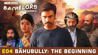 Download Song TVF Bachelors   S02E04 - Bahubully : The Beginning Free StafaMp3