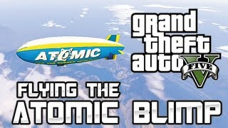 GTA 5: Flying the Atomic Blimp (Grand Theft Auto 5 Gameplay)
