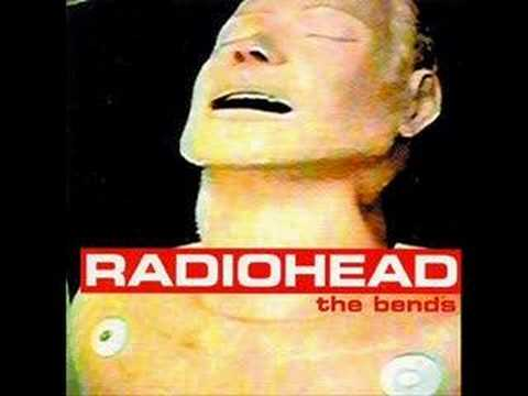 The Bends Radiohead is listed (or ranked) 3 on the list Ranker Users: Our Favorite Songs...